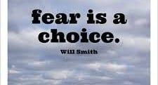 Ο φόβος είναι επιλογή !
