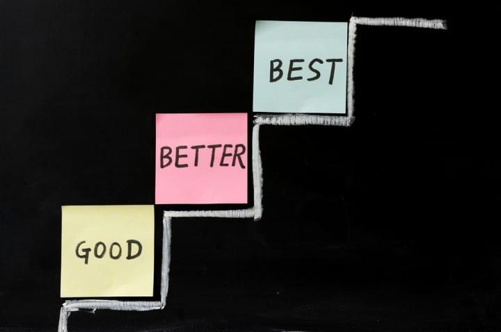 Εχθρός του καλύτερου είναι το καλό!